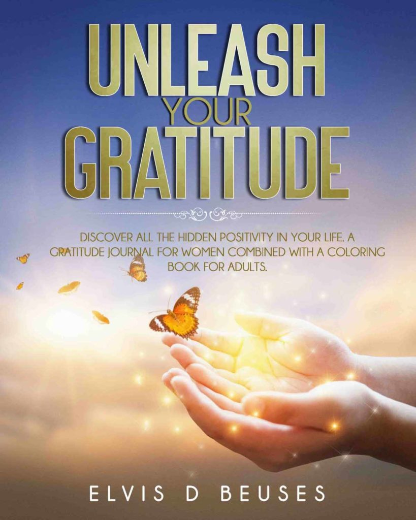 Unleash Your Gratitude Gratitude Journal for Women