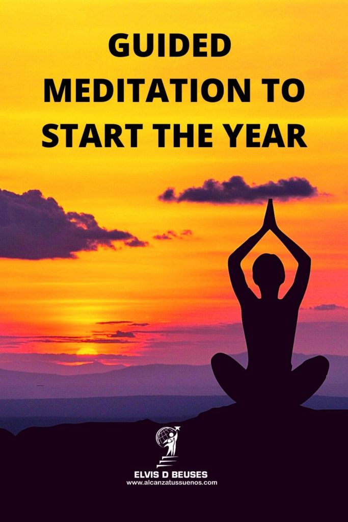 GUIDED MEDITATION TO START THE NEW YEAR