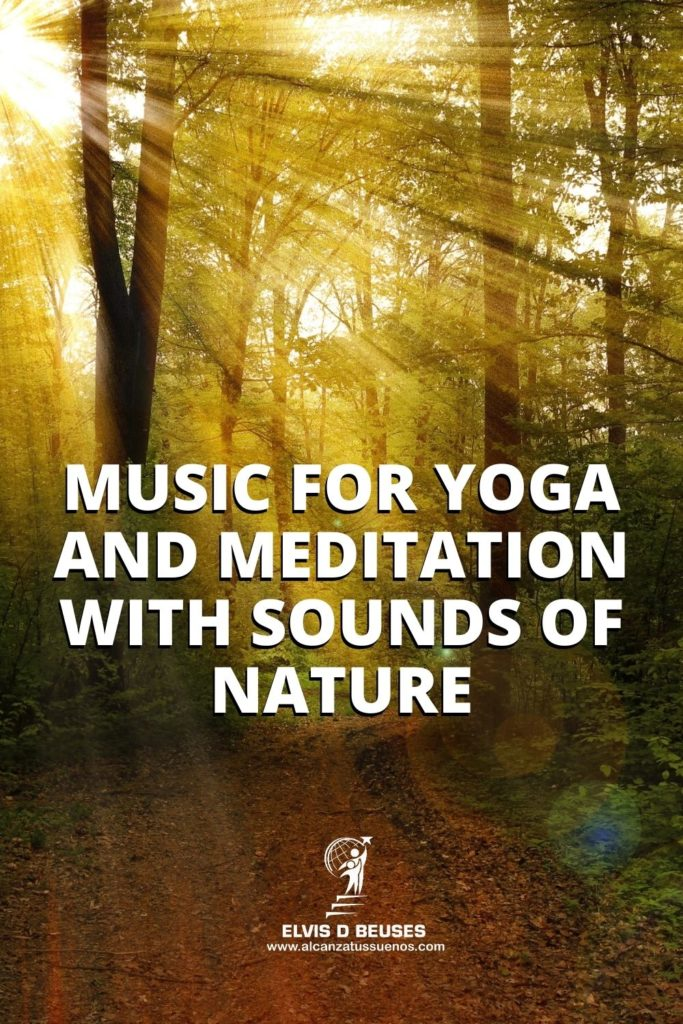 music for yoga and meditation with sounds of nature